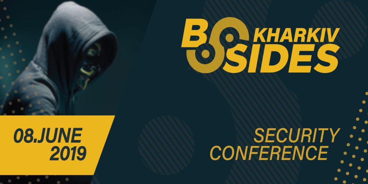 Security BSides Kharkiv Conference 2019 ждет вас
